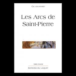 """""""Les arcs de saint-pierre""""..."""