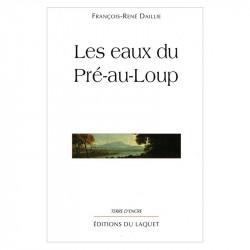 """""""Les eaux du Pré-au-loup""""..."""
