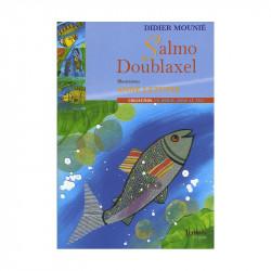 """""""Salmo Doublaxel"""" de Didié..."""