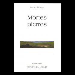 """""""Mortes pierres"""" de Lionel..."""
