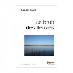 """""""Le bruit des fleuves"""" de..."""