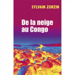 """De la neige au Congo"" de..."