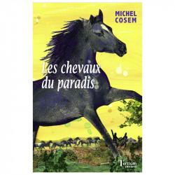 """""""Les chevaux du paradis"""" de..."""
