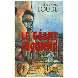 """""""Le Géant inconnu"""" de..."""