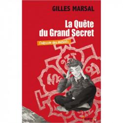 """""""La Quête du Grand Secret""""..."""