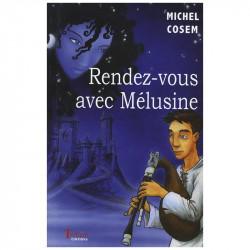 """""""Rendez-vous avec Mélusine""""..."""