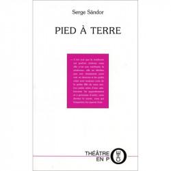"""""""Pied à terre"""" de Serge Sándor"""