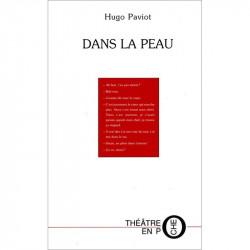 """""""Dans la peau"""" de Hugo Paviot"""