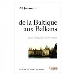 """""""De la Baltique aux..."""