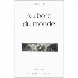 """""""Au bord du monde"""" de Joël..."""