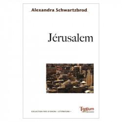 """""""Jérusalem"""" d'Alexandra..."""