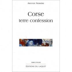 """""""Corse terre confession""""..."""